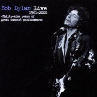 Bob Dylan Live 1961-2000