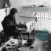 The Bootleg Series, Vol. 9: The Witmark Demos 1962-1964